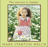 The Answer Is Simple CD. Click for samples and ordering information.