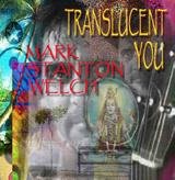 Translucent You CD. Click for samples and ordering information.