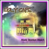 Holy Cafe CD. Click for samples and ordering information.