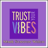 Trust Your Vibes CD. Click for samples and ordering information.