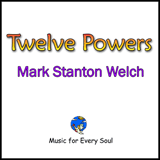 Twelve Powers CD. Click for samples and ordering.