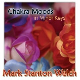 Chakra Moods in Minor keys. Click for samples and ordering information.