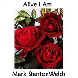 Alive I Am CD. Click for samples and ordering.