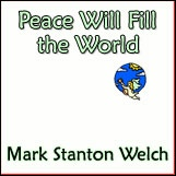 Peace WIll Fill the World CD. Click for samples and ordering information.